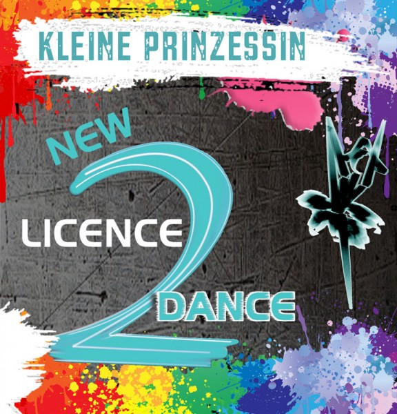 New Licence 2 Dance - Kleine Prinzessin (Download)
