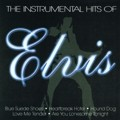 The Instrumental Hits Of ELVIS