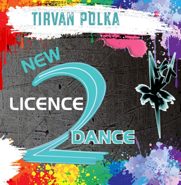 New Licence 2 Dance - Tirvan Polka (Download)
