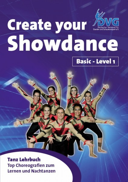 Create your Showdance - Basic Level 1 -- E-Book