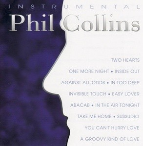 The Instrumental Hits Of Phil Collins