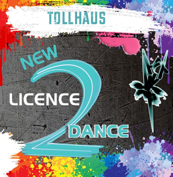 New Licence 2 Dance - Tollhaus (Download)
