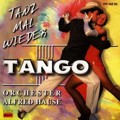 Orchester Alfred Hause - Tanz mal wieder Tango